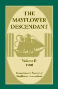 The Mayflower Descendant, Volume 2, 1900