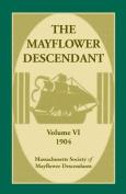 The Mayflower Descendant, Volume 6, 1904