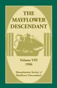 The Mayflower Descendant, Volume 8, 1906