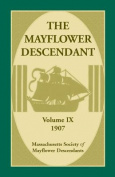 The Mayflower Descendant, Volume 9, 1907