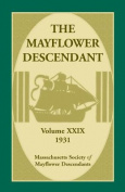 The Mayflower Descendant, Volume 29, 1931