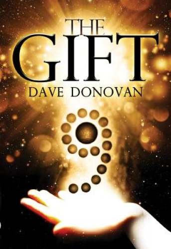The Gift by Dave Donovan.