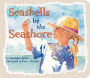 Seashells by the Seashore [Board Book]
