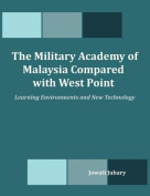 The Military Academy of Malaysia Compared with West Point