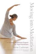Moving into Meditation