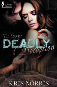 'Til Death: Deadly Deception