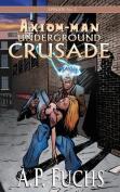 Underground Crusade