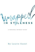 Wrapped in Stillness