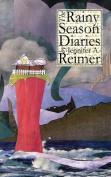 The Rainy Season Diaries
