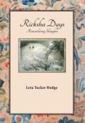 Ricksha Days