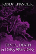 Devils, Death & Dark Wonders
