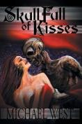 Skull Full of Kisses