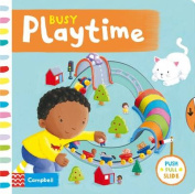 Busy Playtime (Busy Books) [Board book]