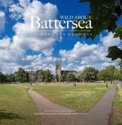Wild About Battersea