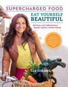 Eat Yourself Beautiful
