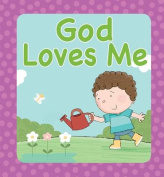 God Loves Me [Board book]