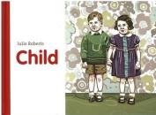 Julie Roberts - Child
