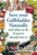 Save Your Gallbladder