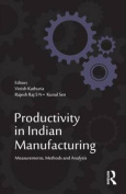 Productivity in Indian Manufacturing