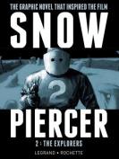 Snowpiercer: v. 2: Explorers