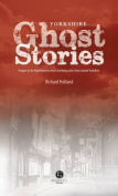 Yorkshire Ghost Stories
