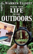 Making Your Life in the Outdoors