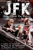 JFK: Echoes from Elm Street