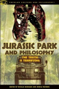 Jurassic Park and Philosophy