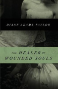 The Healer of Wounded Souls