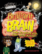 Brilliant Brain (Body Works)