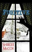 Fugitive [Large Print]