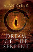 Dream of the Serpent