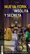 Nueva York Insolita y Secreta [Spanish]