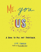 Me, You, Us