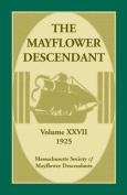The Mayflower Descendant, Volume 27, 1925