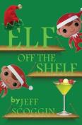 Elf: Off the Shelf