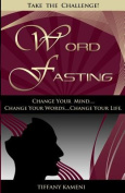 Word Fasting
