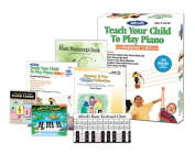 Alfred's Teach Your Child to Play Piano, Beginner's Kit