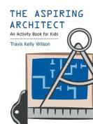 The Aspiring Architect