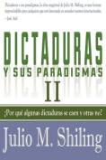 Dictaduras y Sus Paradigmas. Tomo II [Spanish]