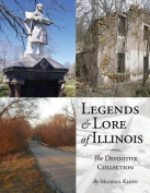 Legends and Lore of Illinois