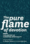 The Pure Flame of Devotion