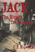 Jack The Ripper: The Becoming