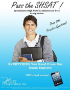 Pass the Shsat! Specialized High School Admissions Test Study Guide