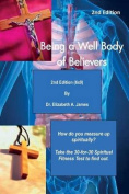 Being a Well Body of Believers, 2nd Edition