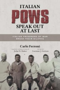 Italian POWs Speak Out at Last