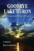 Goodbye Lake Huron