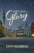 Thirty Days to Glory