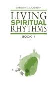 Living Spiritual Rhythms