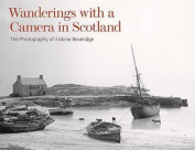 Wanderings with a Camera in Scotland